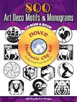 800 Art Deco Motifs & Monograms [With CDROM] af Samuel Welo