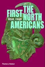 The First North Americans af Brian Fagan, Brian M Fagan