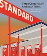 Three Centuries of American Prints