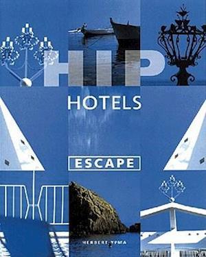 Bog, paperback Hip Hotels af Herbert Ypma
