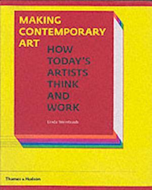 Making Contemporary Art af Linda Weintraub