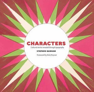 Characters af Rick Poynor, Stephen Banham