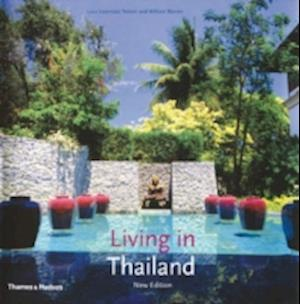 Living in Thailand af Luca Invernizzi Tettoni, William Warren