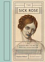 The Sick Rose af Richard Barnett