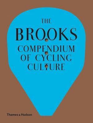 Bog, hardback The Brooks Compendium of Cycling Culture
