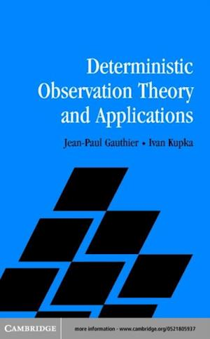 Deterministic Observation Theory and Applications af Gauthier