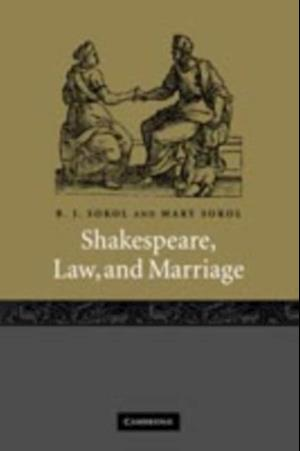 Shakespeare, Law, and Marriage af Sokol