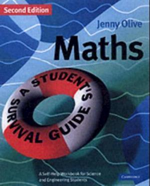 Maths: A Student's Survival Guide af Olive