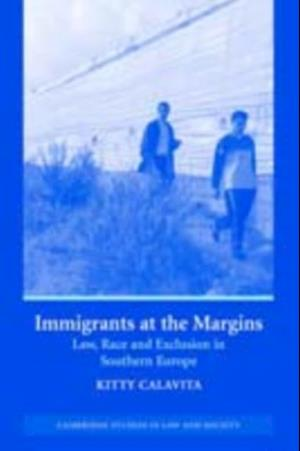 Immigrants at the Margins af Kitty Calavita