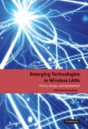 Emerging Technologies in Wireless LANs af Bing