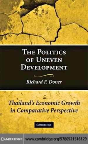 Politics of Uneven Development af Richard F Doner