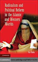 Radicalism and Political Reform in the Islamic and Western Worlds af Kai Hafez