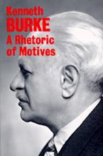 A Rhetoric of Motives af Kenneth Burke