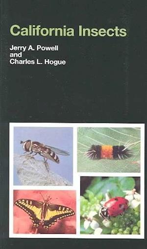 California Insects af Charles L. Hogue, Jerry A. Powell