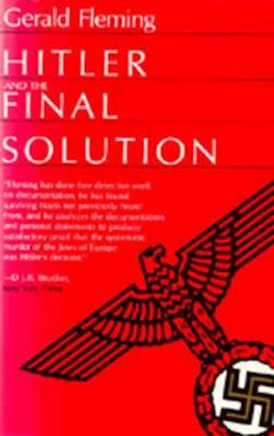 Hitler and the Final Solution af Saul Friedlander, James Porter, Gerald Fleming