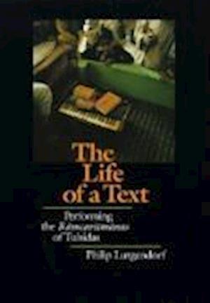 The Life of a Text af Philip Lutgendorf