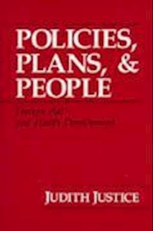 Policies, Plans and People af Judith Justice
