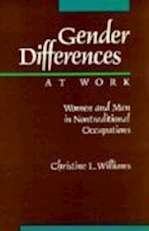 Gender Differences at Work af Christine L. Williams