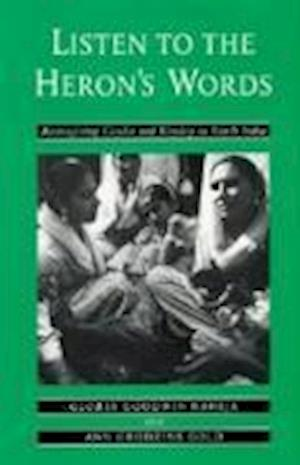 Listen to the Heron's Words af Ann Grodzins Gold