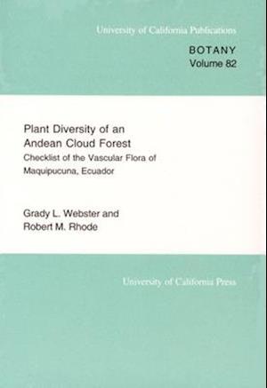 Plant Diversity of an Andean Cloud Forest af Grady L. Webster
