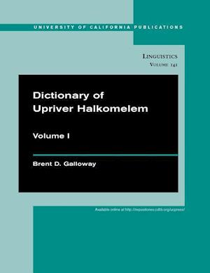 Dictionary of Upriver Halkomelem af Brent Douglas Galloway