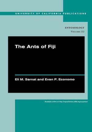 The Ants of Fiji af Eli M. Sarnat
