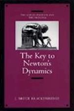The Key to Newton's Dynamics af J. Bruce Brackenridge