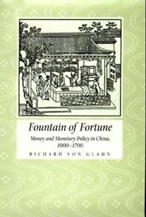 Fountain of Fortune af Richard Von Glahn, Glahn Richard Von