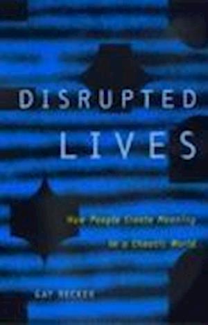 Disrupted Lives af Gay Becker