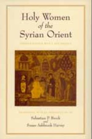 Holy Women of the Syrian Orient af Susan Ashbrook Harvey