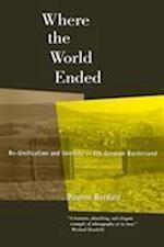 Where the World Ended af Daphne Berdahl