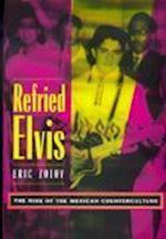 Refried Elvis af Eric Zolov