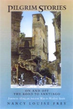Pilgrim Stories af Nancy Louise Frey