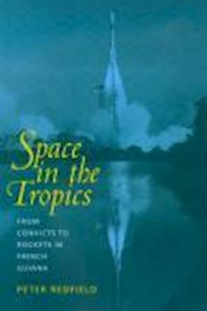 Space in the Tropics af Peter Redfield