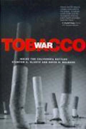 Tobacco War af Stanton A. Glantz