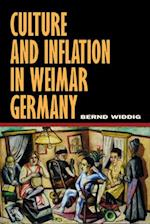 Culture and Inflation in Weimar Germany af Bernd Widdig