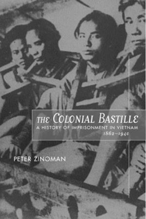 The Colonial Bastille af Peter Zinoman