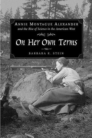 On Her Own Terms af Barbara R. Stein