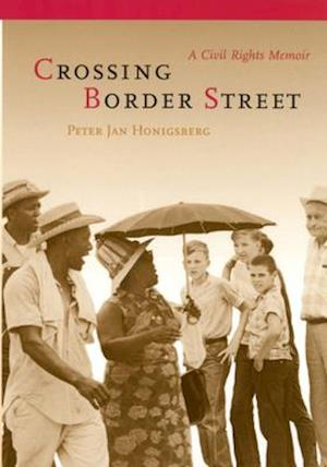 Crossing Border Street af Peter Jan Honigsberg