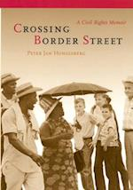Crossing Border Street af Peter Jan Honigsberg