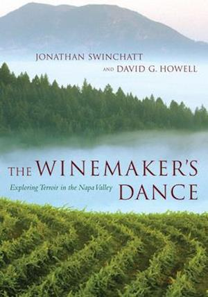 The Winemaker's Dance af David G. Howell, Jonathan P. Swinchatt