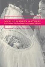 Making Modern Mothers af Heather Paxson