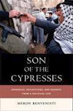 Son of the Cypresses af Meron Benvenisti
