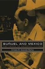 Bunuel and Mexico af Ernesto R. Acevedo-Munoz