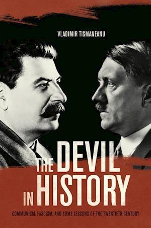 The Devil in History af Vladimir Tismaneanu