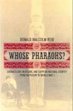Whose Pharaohs? af Donald Malcolm Reid