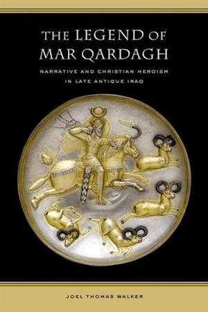The Legend of Mar Qardagh af Joel Walker