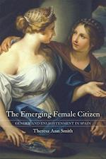 The Emerging Female Citizen af Theresa Ann Smith