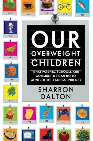 Our Overweight Children af Sharron Dalton