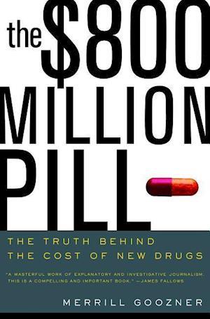 The $800 Million Pill af Merrill Goozner